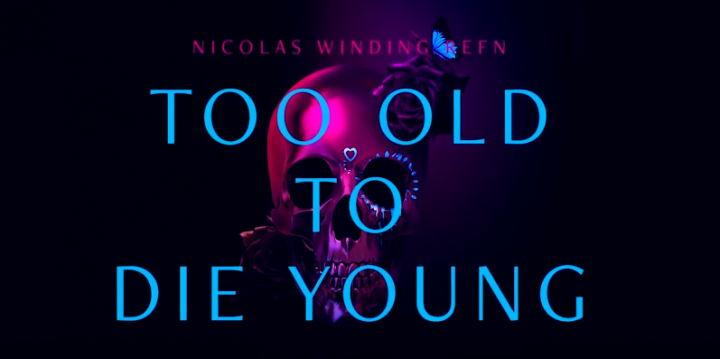 too old to die young first look 3